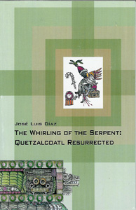 Whirling of the Serpent - Translated by Martin Boyd