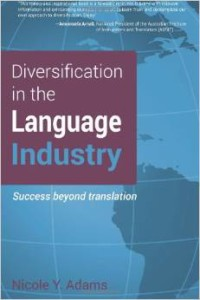 Diversification in the Language Industry