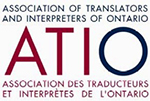 The Association of Translators and Interpreters of Ontario (ATIO)